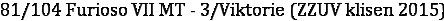 81/104 Furioso VII MT - 3/Viktorie (ZZUV klisen 2015)