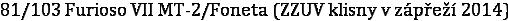 81/103 Furioso VII MT-2/Foneta (ZZUV klisny v zápřeží 2014)