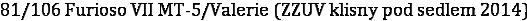 81/106 Furioso VII MT-5/Valerie (ZZUV klisny pod sedlem 2014)